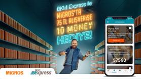 BKM Express ile Migros'ta 75 TL Alışverişe 10 Money Hediye!